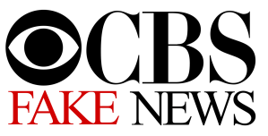 CBS Fake NEWS