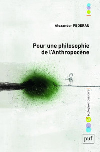 Philosophie de l'Anthropocène