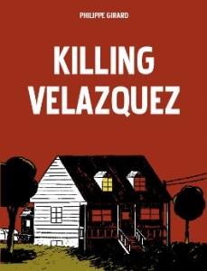 Killing Velasquez by Philippe Girard