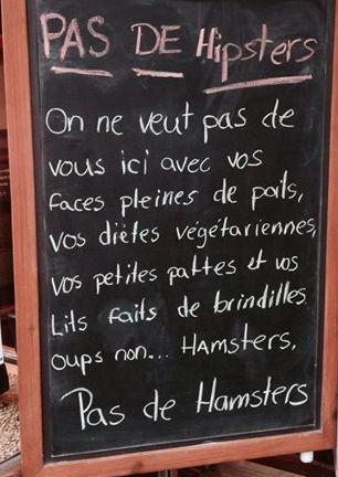 pas de hipsters.