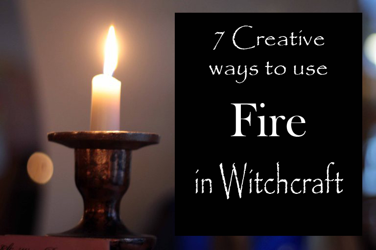 creative-ways-to-use-fire-in-witchcraft