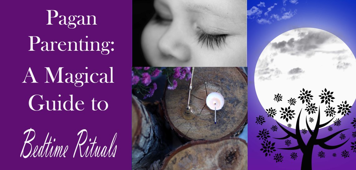 pagan parenting a magical guide to bedtime rituals