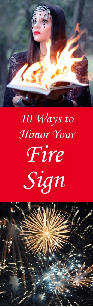 How to honor your fire sign.