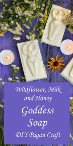 Wildflower Milk & Honey Goddess Soap Recipe (Pagan Craft)