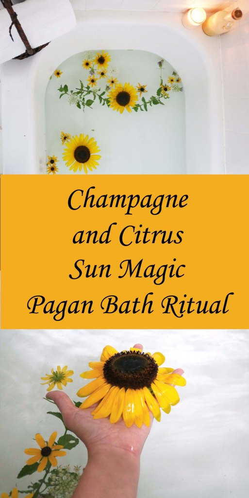 Champagne and citrus sun magick pagan wiccan bath ritual.