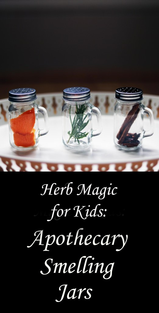 Apothecary herb smelling jars for kids.