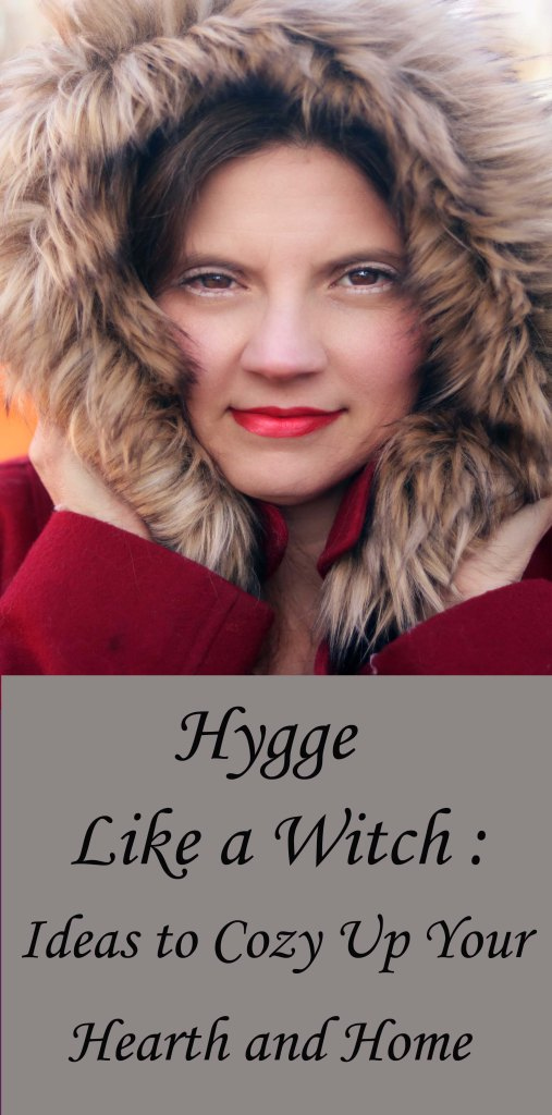Hygge for a the Witch