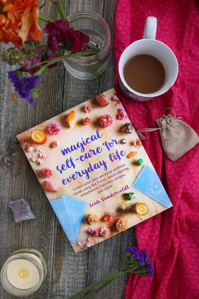 Magical Self Care for Every Day Life by Leah Vanderveldt