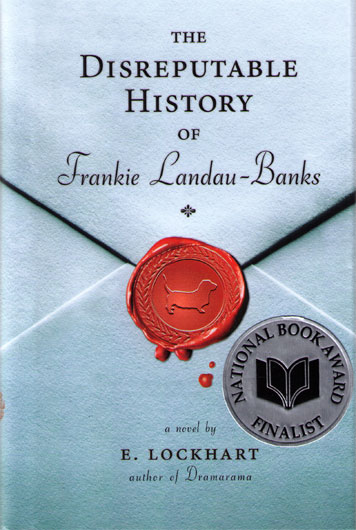 E. Lockhart The Disreputable History of Frankie Landau-Banks
