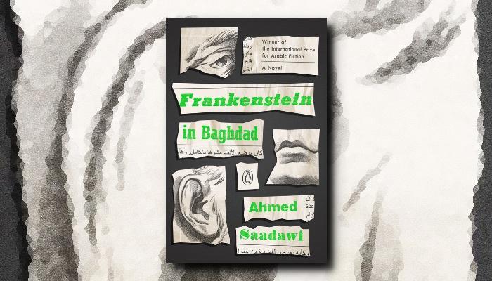 Ahmed Saadawi Frankenstein In Baghdad