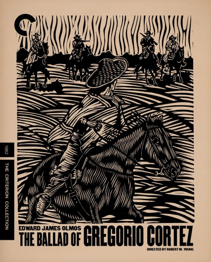 The Ballad of Gergorio Cortez Criterion Collection