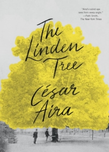 César Aira The Linden Tree