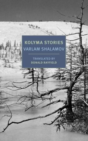 Varlam Shalamov Kolyma Stories