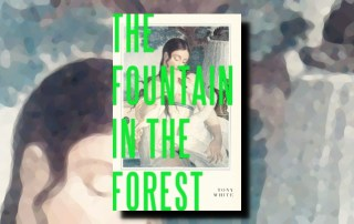Tony White The Fountain in the Forest