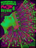 Psychedelic, Punk & Beyond poster by Alexandra Fischer
