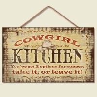 Western Lodge Cabin Decor ~Cowgirl Kitchen~ Wood Sign W