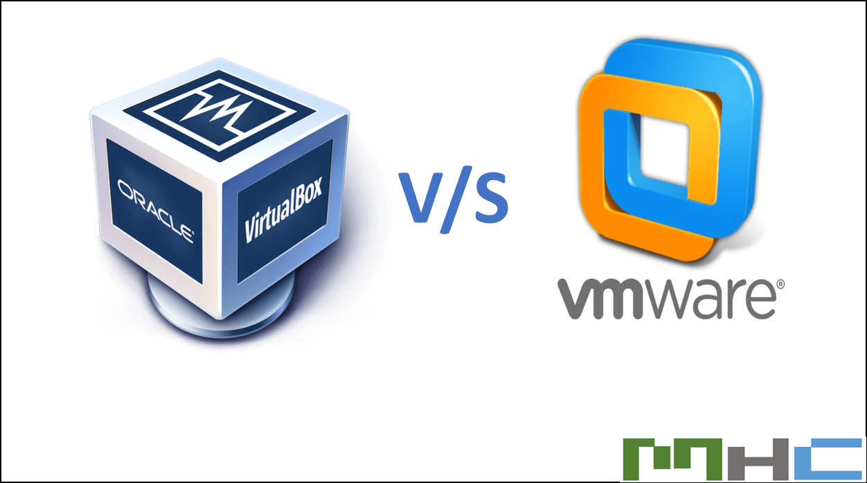 VirtualBox or Vmware comparison [VirtualBox v/s Vmware]