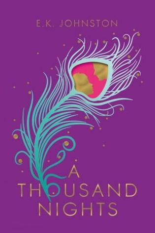 A Thousand Nights by E.K. Johnston