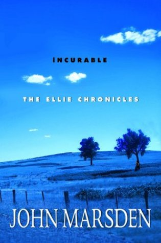 Project Tomorrow: The Ellie Chronicles – Incurable
