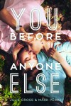 You Before Anyone Else