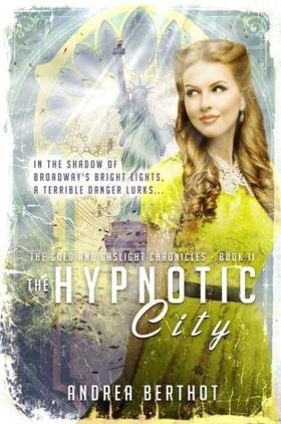 The Hypnotic City by Andrea Berthot
