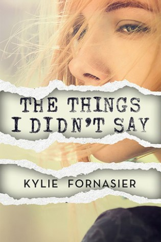 A Novel's Worth Of Unsaid Things: 'The Things I Didn't Say' by Kylie Fornasier