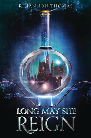 Long May She Reign by Rhiannon Thomas