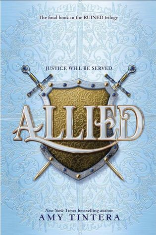 Allied (Ruined #3) by Amy Tintera