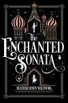 The Enchanted Sonata