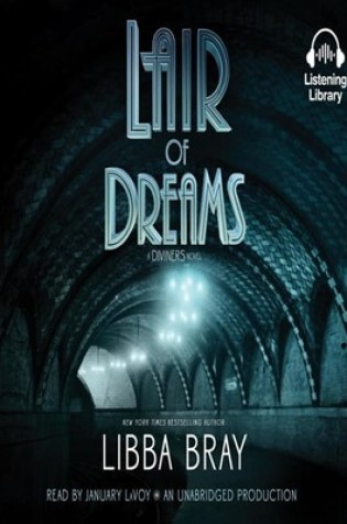 Lair of Dream (The Diviners #2) by Libba Bray