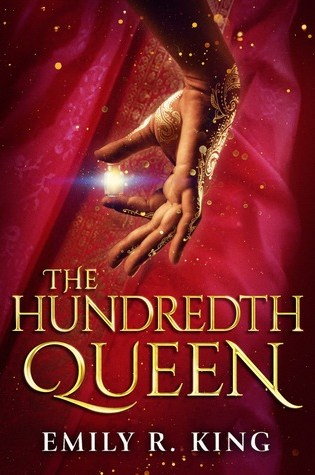 The Hundredth Queen by Emily R King