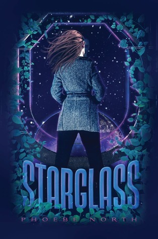 Starglass (Starglass, #1) by Phoebe North