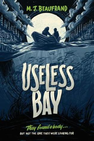 Useless Bay by M.J Beaufrand