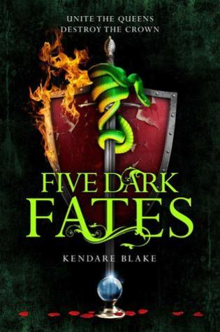 Five Dark Fates (Three Dark Crowns #4) by Kendare Blake