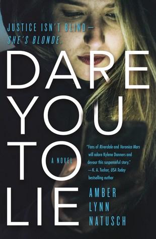 Dark You to Lie by Amber Lynn Natusch
