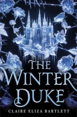 The Winter Duke by Claire Eliza Bartlett