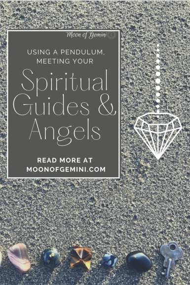 using your pendulum to learn the names and aspects of your spiritual guides/angels