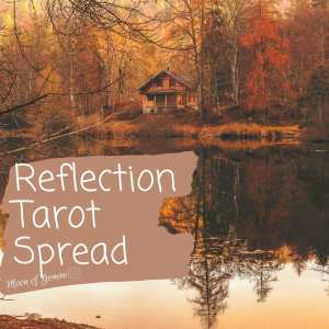 reflection tarot spread using the moon tarot card