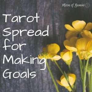 goal making tarot spread
