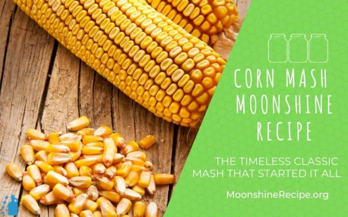 Corn Mash Moonshine Recipe
