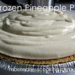 Frozen Pineapple Pie ( No Bake)