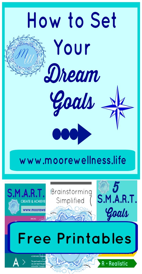 How to Set Dream Goals