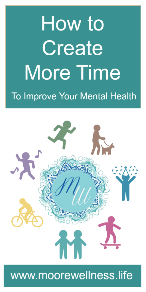 create more time improves mental health