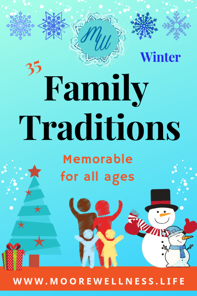 Memorable Winter Family Traditions for all ages