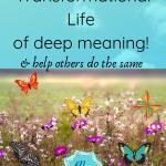 Transformation & life