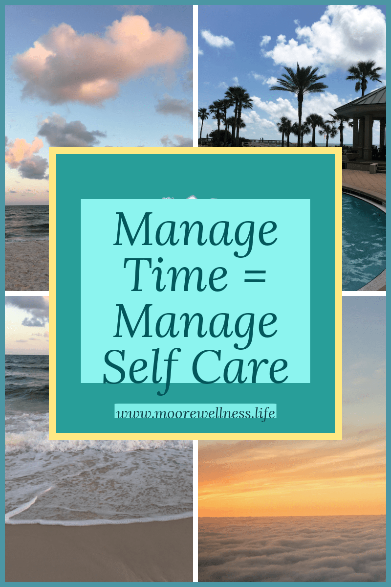 Spa background with title: Manage time = manage self care with spa scene of beach, palm trees, and blue skies.