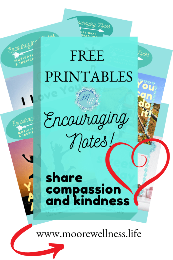 free printables of encouraging notes and de-stress from anxiety