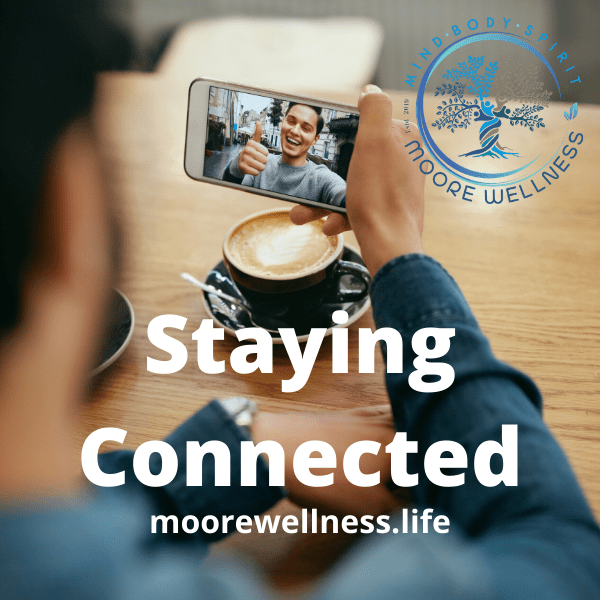 staying connected over video call