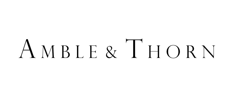 Amble & Thorn