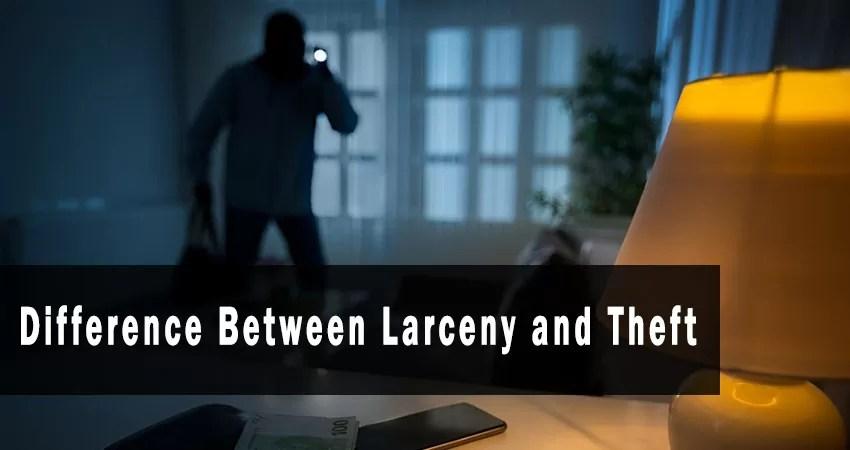 larceny vs theft